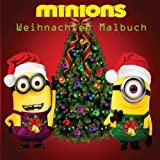 Weihnachten Malbuch mit Minions: Colouring, Art, Stuart, Dave, Kevin, Gus, Smurf, Birthday, Present, Gift, Finding nemo, Zootopia, Frozen, Mickey Cartoon, Fun, Kids, Children, Kinder,