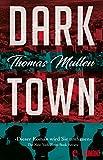 Darktown: Kriminalroman von Thomas Mullen