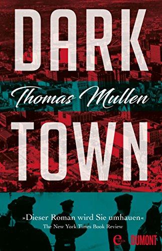 Darktown: Kriminalroman