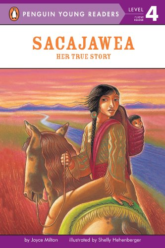 Sacajawea: Her True Story (Penguin Young Readers, Level 4) (English Edition)