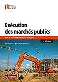 Exécution des marchés publics: Mise en oeuvre administrative et financière