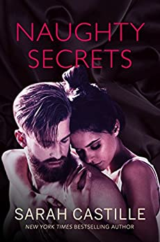 Naughty Secrets (Naughty Shorts Book 3) by [Castille, Sarah]