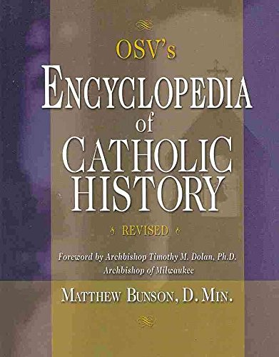 [(Encyclopedia of Catholic History)] [By (author) Matthew Bunson ] published on (March, 2004)