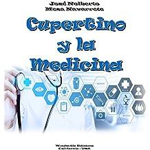 Cupertino y la Medicina (WIE nº 316)