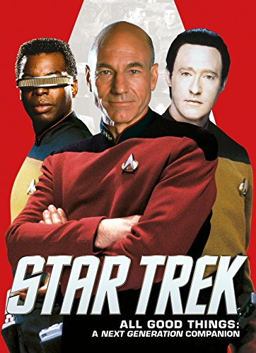 Star Trek: All Good Things, A Next Generation Companion por Titan Books