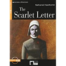 The Scarlet Letter. Con audiolibro. CD Audio (Reading and training)
