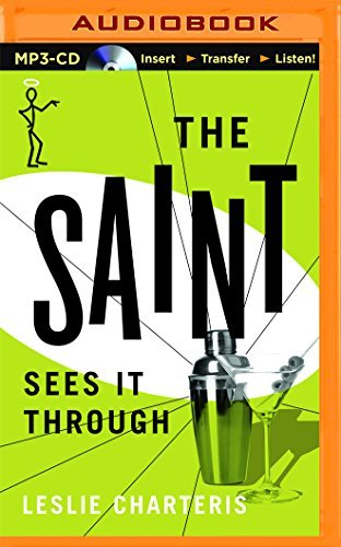 The Saint Sees It Through by Leslie Charteris (2015-10-06)