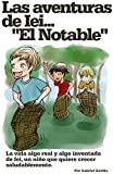 """Las Aventuras de Iei """"El Notable"""": Los niños pueden y deben ser felices...alimentándose saludablemente."""
