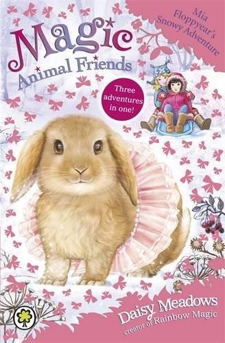 Mia Floppyear's Snowy Adventure: Special 3 (Magic Animal Friends)