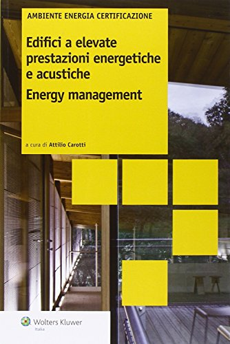 edifici-a-elevate-prestazioni-energetiche-e-acustiche-enerty-management