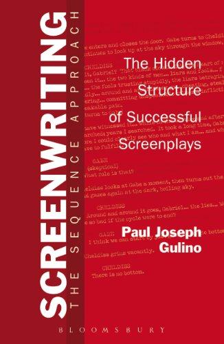 Screenwriting: The Sequence Approach (English Edition) por Paul Joseph Gulino