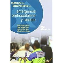 Manual de enfermería en emergencia prehospitalaria y rescate