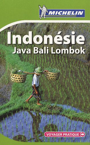 Indonésie : Java, Bali, Lombok