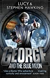 #2: George and the Blue Moon (George's Secret Key to the Universe)