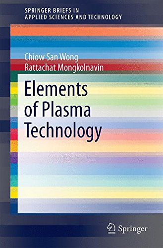 Elements of Plasma Technology (SpringerBriefs in Applied Sciences and Technology)