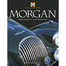 Morgan: Haynes Classic Makes Series (Performance plus Tradition): Performance Plus Pedigree