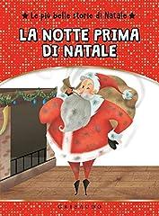 Idea Regalo - La storia di Babbo Natale. Con gadget