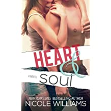 Heart & Soul (Lost & Found) (Volume 3) by Nicole Williams (2015-06-16)