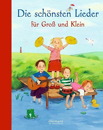 Die schönsten Lieder für Groß und Klein (Hausbuch)