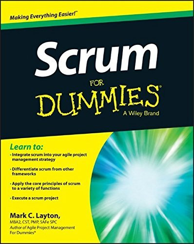 Scrum For Dummies by Mark C. Layton (2015-04-20)