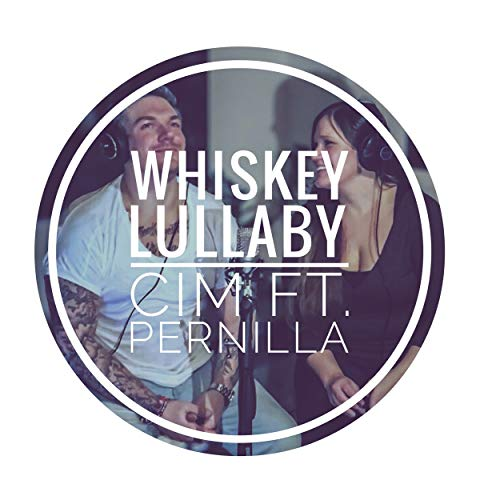 Whiskey Lullaby (feat. Pernilla Löfdal)