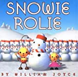Snowie Rolie 1ST Edition Signed Edition
