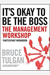 [(It's Okay to be the Boss : Participant Workbook)] [By (author) Bruce Tulgan] published on (January, 2010) Taschenbuch