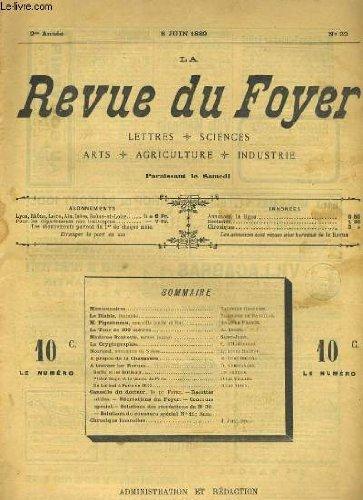 LA REVUE DU FOYER. LETTRES, SCIENCES, ARTS, AGRICULTURE, INDUSTRIE. 2e annee N° 32. M. PIGEONNEAU (SUITE ET FIN), LA CRYPTOGRAPHIEn LA TOUR DE 300 METRES... par COLLECTIF