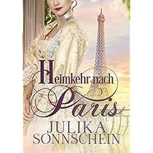 Heimkehr nach Paris: Spionin in Spitzenhaube (Regency Liebesroman)