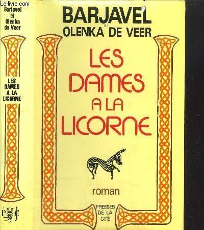 Les dames a la licorne par Barjavel René