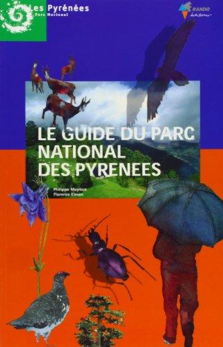 Guide du Parc National des Pyrénées