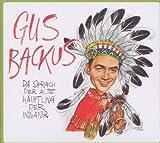 Songtexte von Gus Backus - Da sprach der alte Häuptling der Indianer