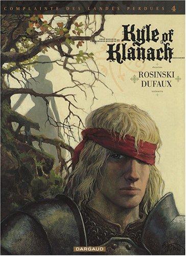 Complainte des Landes perdues Cycle Sioban, Tome 4 : Kyle of Klanach