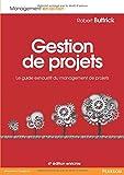 Gestion de projets 4e édition enrichie - Le guide exhaustif du management de projets - PEARSON EDUCATION - 24/04/2014