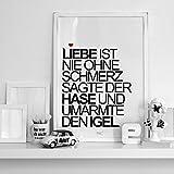 Kunstdruck, Poster mit Spruch, Groß 70x50cm, Typo Print, Liebe ist nie ohne Schmerz, Pärchen, Positive Lebensweisheit, Beziehung, Schwarz und Weiß, Home Design, Schlafzimmer, Bilder, Drucke und Prints direkt vom Künstler, Kleine Auflagen