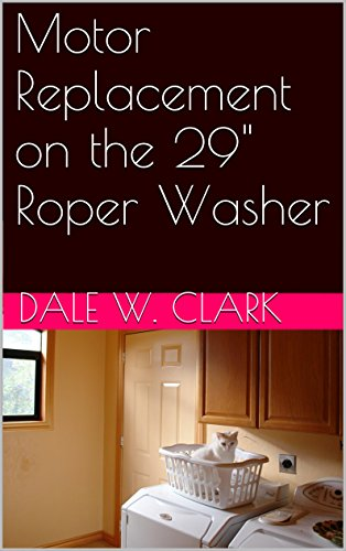 motor-replacement-on-the-29-roper-washer-english-edition
