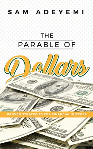 the-parable-of-dollars-proven-strategies-of-financial-success-english-edition