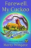 Farewell, My Cuckoo: A Birds of a Feather Mystery