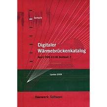 Digitaler Wärmebrückenkatalog. CD-ROM: Nach DIN 4108 Beiblatt 2