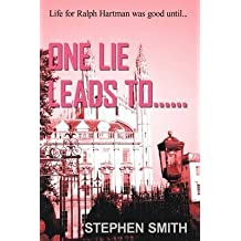 [(One Lie Leads To...)] [By (author) Stephen Smith] published on (June, 2009)