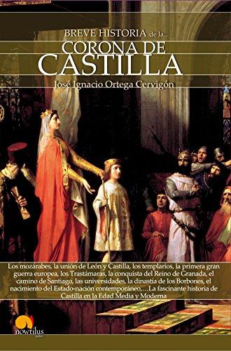 Breve historia de la Corona de Castilla por José Ignacio Ortega Cervigón