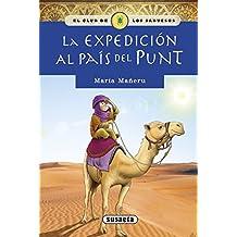 La Expedicion Al Pais del Punt (El club de los sabuesos)