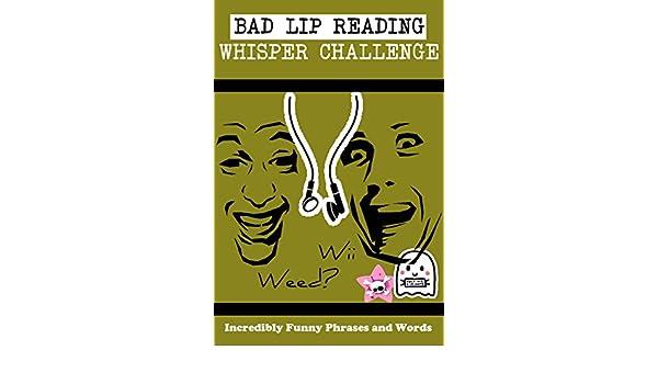 Bad Lip Reading Whisper Challenge Ebook Delle Roac Amazonin