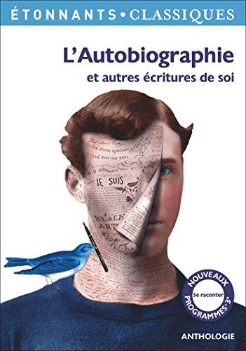 L'Autobiographie et autres écritures de soi