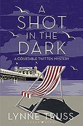 A Shot in the Dark: A Twitten Mystery (An Inspector Twitten Mystery)