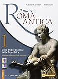 Il nuovo. Roma antica-Laboratorio di traduzione. Per le Scuole superiori: 1