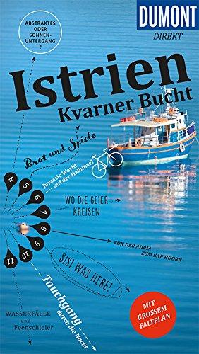 DuMont direkt Reiseführer Istrien, Kvarner Bucht: Mit großem Faltplan