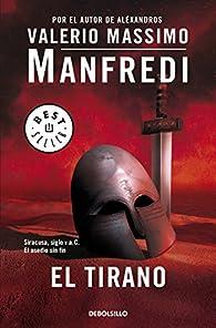 El tirano par Valerio Massimo Manfredi