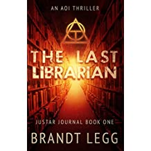 The Last Librarian: An AOI Thriller (The Justar Journal Book 1) (English Edition)