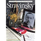 Stravinsky: The Illustrated Lives of the Great Composers